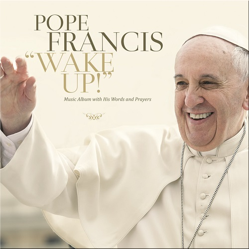 Pope Francis' Wake Up album